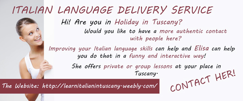 Italian Language Delivery Service Hi! Are you in Holiday in Tuscany? Would you like to have a more authentic contact with people here? Improving your Italian language skills  can help and Elisa can help you do that in a funny and interactive way! She offers private or group lessons at your place in Tuscany. Contact her!  The Website: http://learnitalianintuscany.weebly.com/
